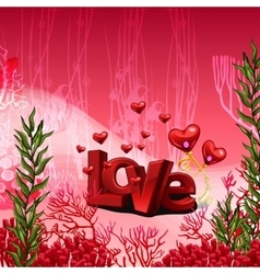 Red inscription love in the underwater world vector