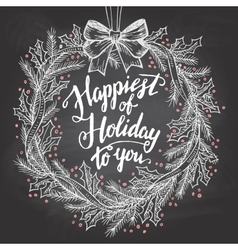 Happiest of holiday to you calligraphy quote vector image