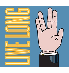 Live long hand vector image