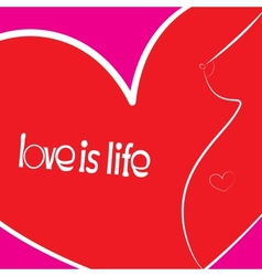 love is life vector image vector image