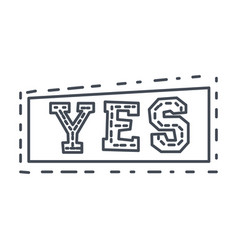 Word yes in square frame hand drawn comic speech vector