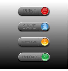4 buttom save print upload download vector image