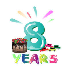Happy birthday eight 8 year fun design with vector