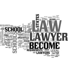 Become a lawyer text word cloud concept vector