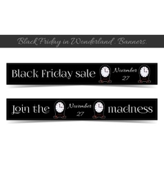 Clocksanners black friday sale in wonderland vector