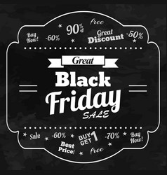 great sale in black friday chalkboard background vector image