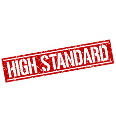 High standard square grunge stamp vector