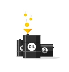 Oil barrels with funnel gold coins falling to oil vector