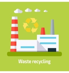 Waste Recycling Concept Factory Building in Flat vector image vector image