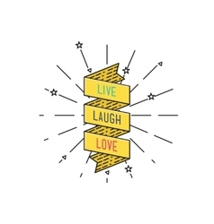 Live laugh love inspirational vector