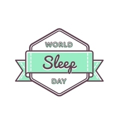 World sleep day greeting emblem vector
