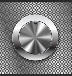 Round switch knob button on metal perforated vector
