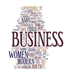 Modern female entrepreneurs business babies text vector