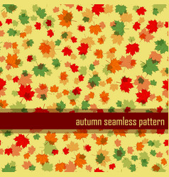 Autumn seamless pattern with maple leaf vector