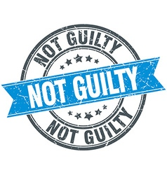 Not guilty blue round grunge vintage ribbon stamp vector