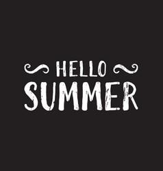 hello summer inscription vector image vector image