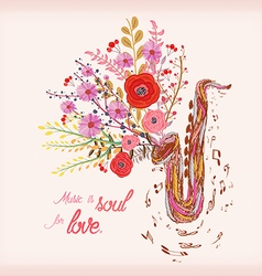Music is soul for love saxophone and watercolor vector