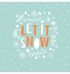 Let it snow lettering vector