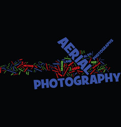 The art of outdoor aerial photography text vector