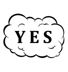 Yes in cloud icon cartoon vector