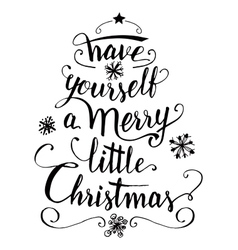 Have yourself a merry little Christmas vector image vector image