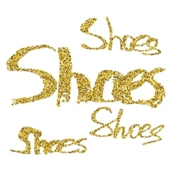 Glitter lettering shoes vector