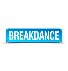 Breakdance blue 3d realistic square isolated vector