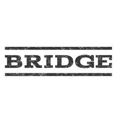 Bridge Watermark Stamp vector image