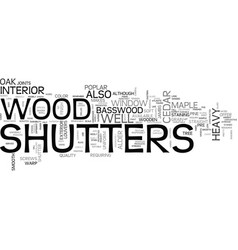Wooden shutters text word cloud concept vector