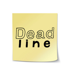 Deadline lettering on sticky paper template vector