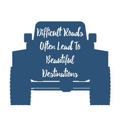 Offroad vehicle silgouette and inspirational vector