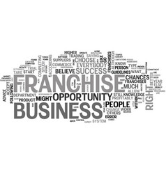 A franchise business is not the right opportunity vector