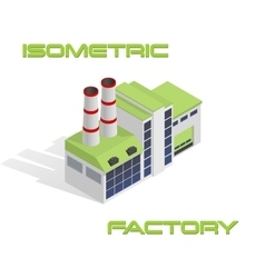 Isometric modern factory vector