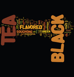 Flavored black tea text background word cloud vector
