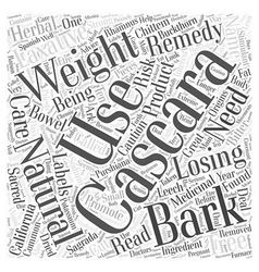 Natural remedies for losing weight cascara word vector