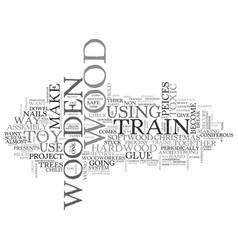 Wooden trains text word cloud concept vector