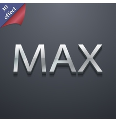 Maximum icon symbol 3d style trendy modern design vector