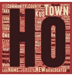 Historic ho ho kus new jersey text background vector