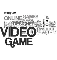 Become a video game designer online text word vector