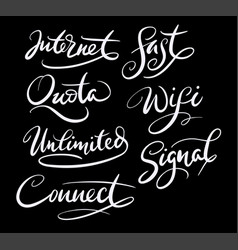 Internet and signal hand written typography vector