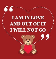 Inspirational love marriage quote i am in love and vector