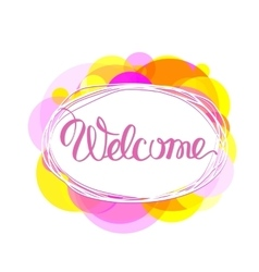 Welcome lettering vector image vector image