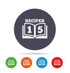 Cookbook sign icon 15 recipes book symbol vector