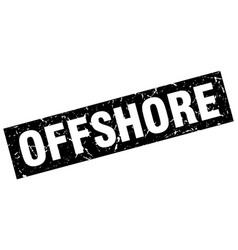Square grunge black offshore stamp vector