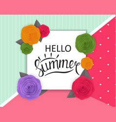 Hello summer natural floral background with frame vector