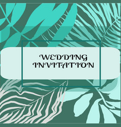 wedding invitation or card design with exotic vector image