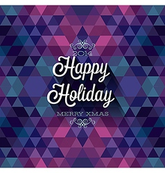 hipster Happy holiday dark vector image