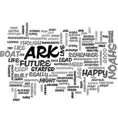 Become happy learn to live like noahs ark text vector