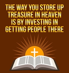 Christian motivational quote the way you store up vector