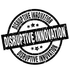Disruptive innovation round grunge black stamp vector